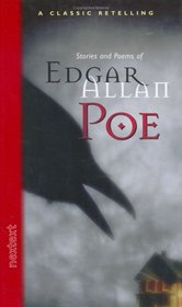 Stories and Poems of Edgar Allen Poe (Classic Retelling)
