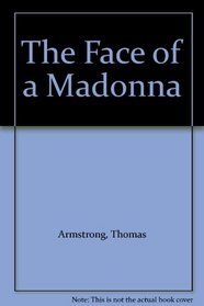 The Face of a Madonna