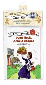Come Back, Amelia Bedelia Book and CD (I Can Read Book 2)