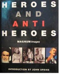 Heroes and Anti-heroes