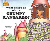 What Do You Do With a Grumpy Kangaroo? (Magic Castle Readers Social Science)
