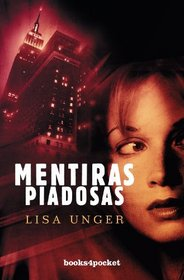 Mentiras piadosas (Books4pocket Narrativa) (Spanish Edition)