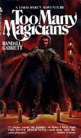 Too Many Magicians (Lord Darcy, Bk 1)