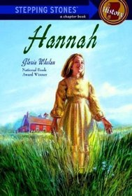 Hannah (Stepping Stone Chapter Book: History) (Oriole, Bk 1)