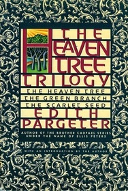 The Heaven Tree / The Green Branch / The Scarlet Seed (Heaven Tree Trilogy)