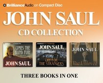 John Saul CD Collection 1 : Cry for the Strangers, Comes the Blind Fury, The Unloved (Saul, John)