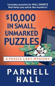 $10,000 in Small, Unmarked Puzzles (Thorndike Press Large Print Mystery Series)