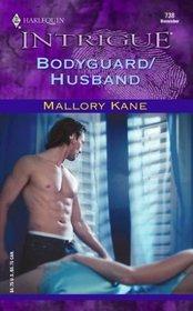 Bodyguard / Husband (Ultimate Agents, Bk 1) (Harlequin Intrigue, No 738)