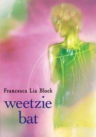 Weetzie Bat (Weetzie Bat, Bk 1) (10th Anniversary Edition)