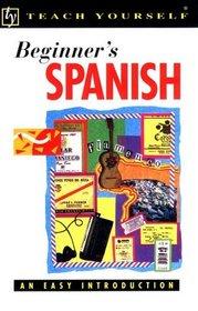 Beginner's Spanish (Teach Yourself)