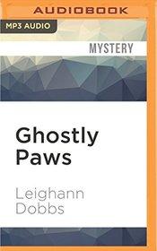 Ghostly Paws (A Mystic Notch Cozy Mystery)
