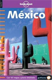Lonely Planet Mexico (en espanol) (Lonely Planet Travel Guide)