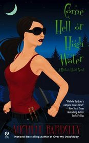Come Hell or High Water (Broken Heart, Oklahoma, Bk 6)