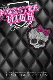 Monster High (Monster High, Bk 1)
