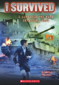 I Survived the Nazi Invasion, 1944 (I Survived, Bk 9)