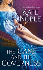 The Game and the Governess (Winner Takes All, Bk 1)