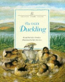The Ugly Duckling (Classic Fairy Tales S.)