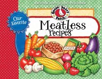 Our Favorite Meatless Recipes