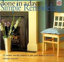 Done in a Day: Simple Remodeling (Done in a Day , Vol 3, No 4)