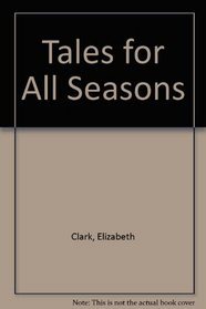 Tales for All Seasons