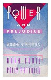 Power and Prejudice Women and Politics