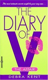 The Affair (Diary of V, Bk 1)