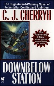 Downbelow Station (Alliance-Union: Company Wars, Bk 1)