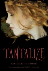 Tantalize (Tantalize, Bk 1)