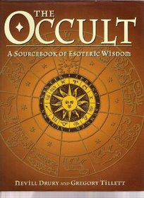 The Occult, The: A Sourcebook of Esoteric Wisdom