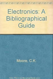 Electronics: a Bibliographical Guide