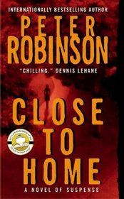 Close to Home (Inspector Banks, Bk 13)