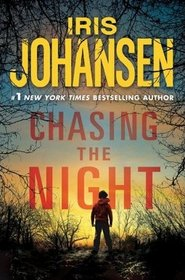 Chasing the Night (Eve Duncan, Bk 11)