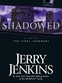 Shadowed: The Final Judgment (Thorndike Press Large Print Basic Series)