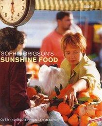 Sophie Grigson's Sunshine Food