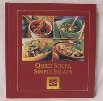 Quick Soups, Simple Salads (Cooking Arts Collection, Cooking Club of America)