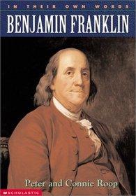 Benjamin Franklin (In Their Own Words)