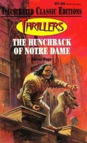 Illustrated Classic Editions Thrillers The Hunchback Of Notre Dame