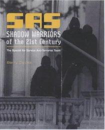 SAS Shadow Warriors of the 21st Century