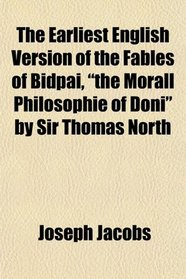 The Earliest English Version of the Fables of Bidpai,