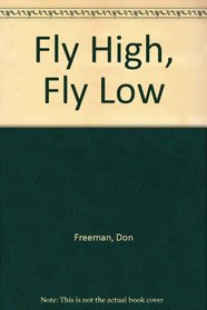 Fly High, Fly Low: 2