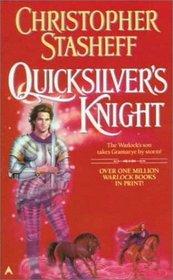 Quicksilver's Knight (Warlock's Heirs, Bk 2)