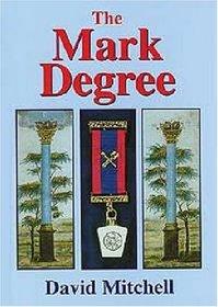 The Mark Degree