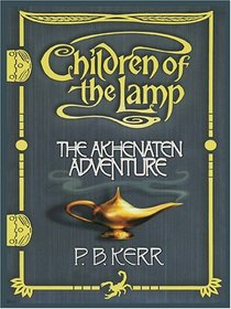 The Akhenaten Adventure (Children of the Lamp, Bk 1) (Large Print)