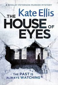 The House of Eyes (Wesley Peterson, Bk 20)