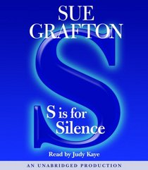 S is for Silence (Kinsey Millhone, Bk 19) (Unabridged Audio CD)