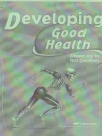 Developing Good Health Answer key to text Questions