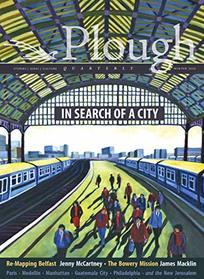 Plough Quarterly No. 23 - In Search of a City