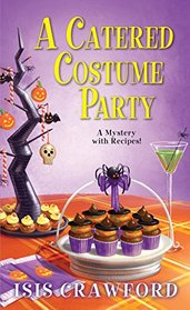 A Catered Costume Party (Mystery with Recipes, Bk 13)