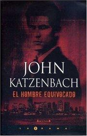 HOMBRE EQUIVOCADO, EL (Spanish Edition)