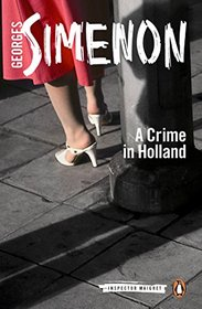 A Crime in Holland (Inspector Maigret)